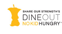 Share Our Strength's Dine Out for No Kid Hungry