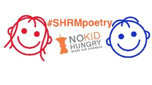 #SHRMpoetry for No Kid Hungry